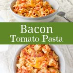 Bacon Tomato Pasta for Pinterest