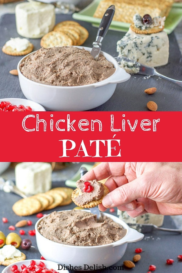Having a holiday party and not sure of what to serve as an appetizer?  This chicken liver pate recipe is perfect to serve.  It's a wonderful combination of liver, shallots, cognac and garlic!! #pate #liverpate #appetizer #dishesdelish