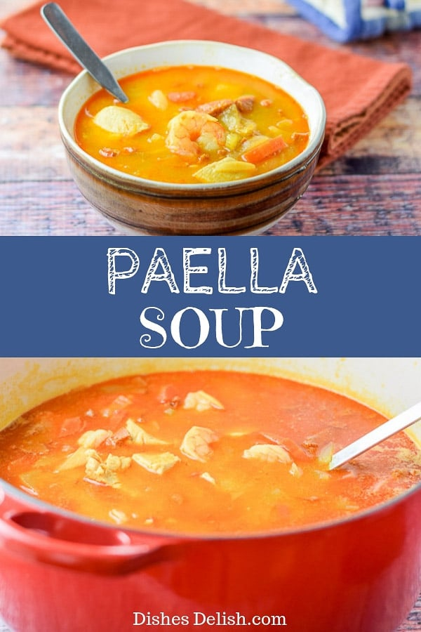 Paella soup rocks!  Not only is the broth flavorful but the veggies, chorizo and seafood make this a stand out soup! #paella #seafood #soup #dishesdelish