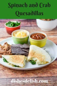 These Spinach and Crab Quesadillas are so good. They are so satisfying with the mixture of spinach with the crab. Yum.