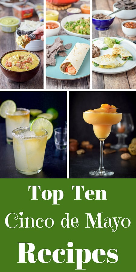Pictured here is 5 of the top ten Cinco de Mayo recipes!  Each and every one is as delicious as the other!! #cincodemayo #recipes #Mexican #dishesdelish #dishesdelishrecipes http://ddel.co/tp10CdM
