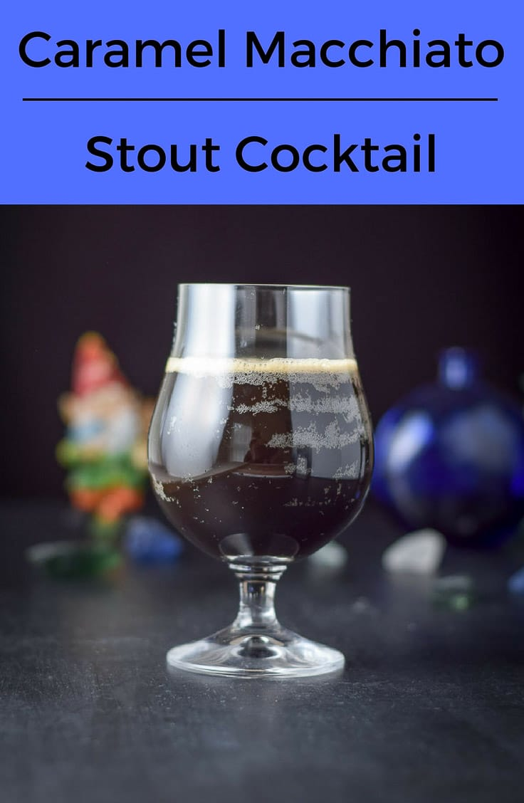 The Caramel Macchiato Stout Cocktail is a sweet and delicious treat of a drink.  If you like caramel macchiatos, you will like this drink. #dishesdelish #dishesdelishrecipe #stout #caramelmacchiatos http://ddel.co/camastout