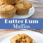 Butter Rum Muffins for Pinterest
