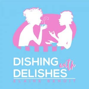 Dishing with Delishes