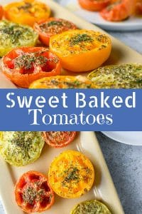 Sweet Baked Tomatoes for Pinterest