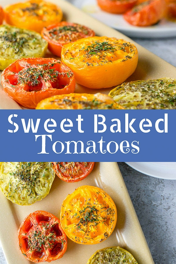 These sweet baked tomatoes are delicious and versatile!  You can eat them as a side dish, with tuna dolloped on them or cut over fresh pasta! #bakedtomatoes #tomatoes #vegetarian #dishesdelish