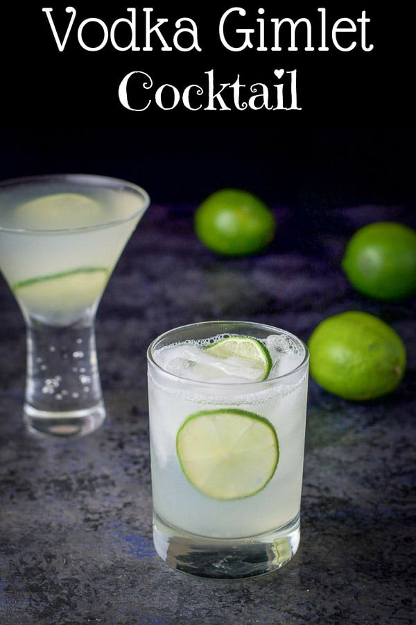 The classic vodka gimlet recipe has only 3 ingredients - vodka, fresh lime juice and simple syrup!  Perfectly refreshing and delightfully delicious!  Once you make it like this, you'll never use bottled lime juice again! #vodkagimlet #gimlet #cocktail #dishesdelish