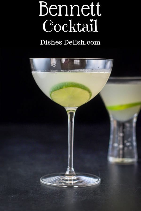 The Bennett cocktail is delicious! Although it is unassuming in looks, it is so delicious in taste! #Bennett #Bennettcocktail #cocktail #dishesdelishcocktails