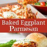 Baked Eggplant Parmesan for Pinterest