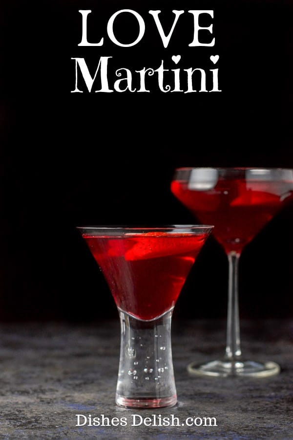 The love martini only has three ingredients!  It's the perfect martini to serve on Valentine's day not only because it's delicious, but because your honey is going to love you even more when it is tasted. #valentinesdaydrink #lovemartini #martini #dishesdelish