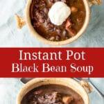 Instant Pot Black Bean Soup for Pinterest